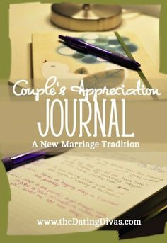 """Start an """"appreciation journal"""" as a couple -- either when you get engaged or as newlyweds. A meaningful way to show you love one another! And how fun to look back on years down the road and remember all the small things that brought you closer together day by day :)"""