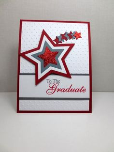 Stampin Up Graduation, Star Framelit, Ohio State Graduate, High School or College Graduation Card by StampinINK Tarjetas Diy, Star Cards, Ideias Diy, Congratulations Card, Creative Cards, Greeting Cards Handmade, Scrapbook Cards, Homemade Cards, Stampin Up Cards