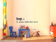 Boy Noise With Dirt On It vinyl lettering bedroom
