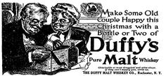 Duffy's Pure Malt Whiskey - Rochester NY.  Make some old couple happy with a bottle or two.