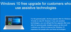 The free Windows 10 upgrade offer may technically be over, but it isn't 100% gone. Microsoft still provides a free Windows 10 upgrade to anyone who checks a box saying they use assistive technologies on their computer. This offer will end at some point, but Microsoft hasn't announced when.