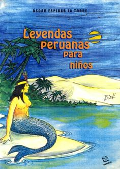 Autor: Espinar La Torre, Óscar / Ilustradora: Melissa Chau / Género: Narrativo. Leyenda. Tradición oral. / Libro ilustrado