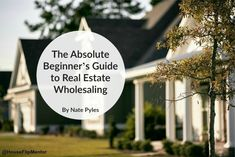 The beginners guide to real estate wholesaling.....     ..    ........................................................ Please save this pin... ........................................................... Because For Real Estate Investing... Visit Now!  OwnItLand.com #realestateinvestingforbeginners