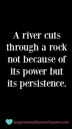 Inspirational Quote about Life, Persistence and Success - Visit us at InspirationalQuotesGazette.com for the best inspirational quotes!