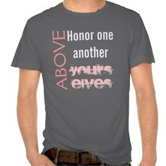 Honour one another, christian text design t shirt