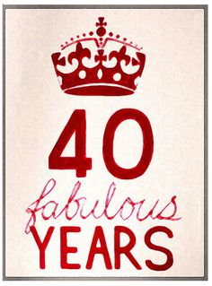 We're Turning Forty this Year! 40th Birthday Images, Birthday Messages, Birthday Quotes, Birthday Cards, Birthday Wishes For Myself, Happy Birthday Wishes, Birthday Greetings, 40 And Fabulous, Fabulous Quotes