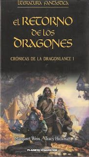 Crónicas de la Dragonlance I El retorno de los Dragones - Margaret Weis y Tracy Hickman