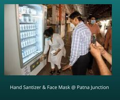 Automation of Indian Railways – ATMA, Automated Face Mask and Hand Sanitizer Vending machine & Thermal Scanner to maintain social distancing.