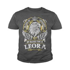 LEORA In case of emergency my blood type is LEORA - LEORA T Shirt, LEORA Hoodie, LEORA Family, LEORA Tee, LEORA Name, LEORA bestseller, LEORA shirt #gift #ideas #Popular #Everything #Videos #Shop #Animals #pets #Architecture #Art #Cars #motorcycles #Celebrities #DIY #crafts #Design #Education #Entertainment #Food #drink #Gardening #Geek #Hair #beauty #Health #fitness #History #Holidays #events #Home decor #Humor #Illustrations #posters #Kids #parenting #Men #Outdoors #Photography #Products…