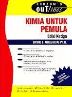 KIMIA UNTUK PEMULA (Schaum's Outlines), David E. Golberg