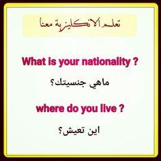 what is your nationality ? where do you live? #Useful_phrase #English #better #تعلم_الانكليزية_معنا #facebook #group #تعلم #الانجليزية #صور #انكليزي #مفردات_جسم_الانسان #facebook #group #تعلم_الانكليزية_معنا #تعلم #الانجليزية #صور #انكليزي #مفردات