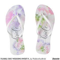 98cce7effe73 FLORAL CHIC WEDDING SWEET PEAS Bride Flip Flops Bride Flip Flops