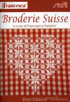 broderie suisse - Recherche Google                                                                                                                                                     Plus