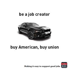 For more union made goods and services visit labor411.org