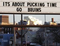It is about pucking time. Go Bruins! <3