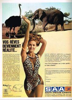 R- Publicité Advertising 1970 Compagnie aerienne SAA South African Airways South African Railways, Airline Cabin Crew, Kempton Park, Destinations, Vintage Travel Posters, Vintage Airline, Africa Travel, Old Photos, Tourism