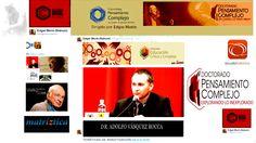 Multiversidad Mundo Real Edgar Morin  Dr. Adolfo Vásquez Rocca - Director de Tesis. Tutor de Doctorado.  Doctorado Internacional en Pensamiento Complejo / Educación y Ciencia de la Complejidad 2015 Director, Socialism, World, Science, Thoughts, Studios, Centre