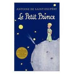 Le Petite Prince by Antoine de Saint Exupery