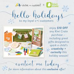 Hello holidays to my loyal customers – enjoy $10 off any Kiwi Crate purchase! Kiwi crate is for smart kids. Interesting and clever gifts you won't find anywhere else!