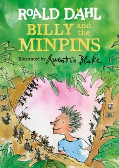 Billy and the Minpins by Roald Dahl has been published in 2017 in a new edition illustrated for the first time by Quentin Blake. Here are lots of ideas for celebrating Roald Dahl Day. Roald Dahl Stories, Roald Dahl Day, Quentin Blake, Tapas, Cgi, The Minpins, Bill Bailey, Magic Fingers, Penguin Random House