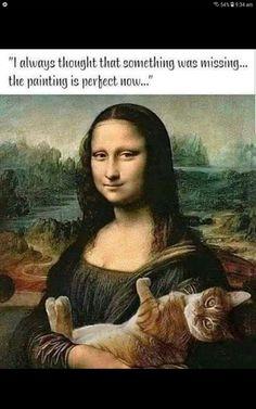 Crazy Cat Lady, Crazy Cats, Mona Lisa Parody, Pet Dogs, Pets, Cat Comics, Small Cat, Cat Memes, Cat Art