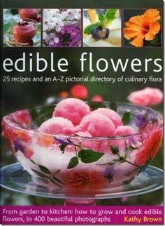 Kathy Bown's book Edible Flowers