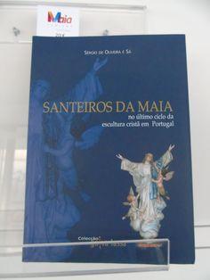 Santeiros da Maia. Cover, Books, Sculptures, Tourism, Libros, Book, Book Illustrations, Libri
