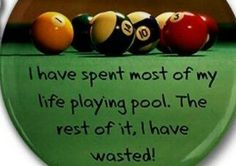 Sums up my life. Re-Pinned by your friends at http://www.thailandpooltables.com/