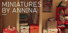 MINIATURES BY ANNINA