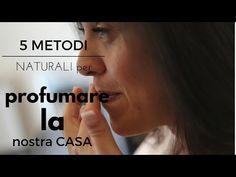 5 METODI FAI DA TE PER PROFUMARE LA CASA/ANGY SIMPLE Food - YouTube