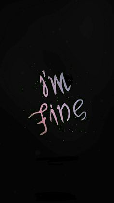 Super bts wallpaper iphone lyrics im fine 16 Ideas Black Wallpaper, Bts Wallpaper, Wallpaper Quotes, Trendy Wallpaper, Disney Wallpaper, Aesthetic Iphone Wallpaper, Aesthetic Wallpapers, Save Me Im Fine, Im Fine Save Me Tattoo