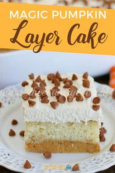 This Magic Pumpkin Cake, a.k.a., Pumpkin Layer Cake-with layers of pumpkin pie, vanilla cake and pumpkin pie-spiced whipped topping is a crowd-pleaser for fall and your Thanksgiving day menu!