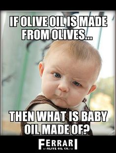 FUNNY QUOTES ABOUT OLIVE OIL image quotes at relatably.com |Olive Oil Hair Funny Saying