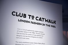 Installation image of From Club to Catwalk: London Fashion in the 1980s © Victoria and Albert Museum, London #clubtocatwalk