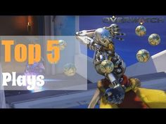 Overwatch | Top 5 Kills/Plays