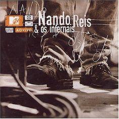 MTV Ao Vivo (2005) - Nando Reis e Os Infernais