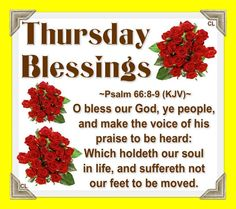 Thursday Blessings, Psalm 66:8-9 Good Thursday, Thursday Morning, Psalm 66, Biblical Womanhood, Sisters In Christ, Night Pictures, Jesus Loves You, True Words, Bible Verses