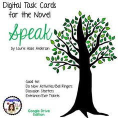 40 Digital Task Cards for the Novel Speak by Laurie Halse (Google Drive Edition). Good for: do now activities, bell ringers, discussion starters, entrance tickets and exit tickets.