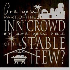 Inn crowd or Stable few?