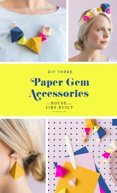 3 Paper Gem Accessories - The House That Lars Built Summer Crafts, Diy And Crafts, Arts And Crafts, Diy Paper, Paper Art, Paper Crafts, Origami, Cute Diy Projects, Project List