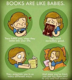 Books are like babies!