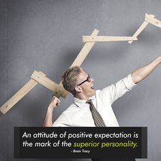 An attitude of positive expectation is the mark of the superior personality. - Brain Tracy http://www.networkmarketingpaysmebig.com/