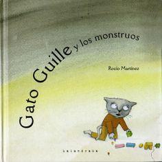 """Rocío Martínez. """"Gato Guille y los monstruos"""". Editorial Kalandraka (2 a 6 años)"""
