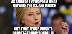 Why Wasn't It Racist When Hillary Voted For And Bragged About A Mexican Border…