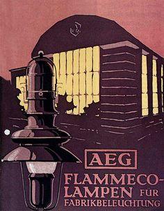 Berlin | Architektur. Peter Behrens, poster design for the Allgemeine Elektrizitäts-Gesellschaft – AEG