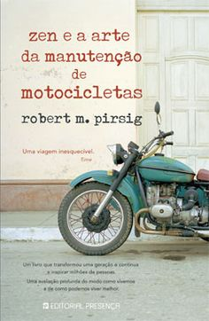Zen e a Arte de Manutenção das Motocicletas