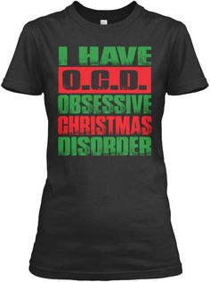 I Have O.C.D. Black Women's T-Shirt Front