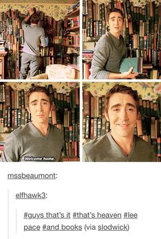 Pushing Daisies: Yes, my perfect heaven would also be Lee Pace and books I Love Books, Books To Read, My Books, Oklahoma, Pushing Daisies, Thranduil, Bibliophile, The Hobbit, Book Worms