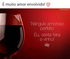 #Vinho ♡ &  #Triângulo ☆