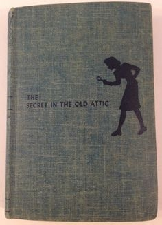 Nancy Drew: Secret in the Old Attic by Carolyn Keene 1944 edition I ended up with this two vintage editions of this book.  I love them both.